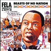 Fela Kuti: Beasts Of No Nation [Digipak]