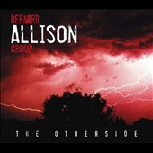 Bernard Allison: The  Otherside