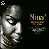 Nina Simone: Nina!: The Nina Simone Collection
