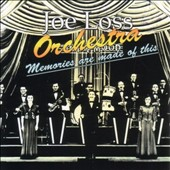 Joe Loss Orchestra/Joe Loss: Memories Are Made of This