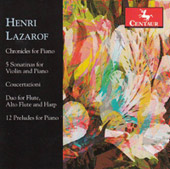 Henri Lazarof: Chronicles of Piano; 5 Sonatinas for Violin and Piano; Coucertazioni