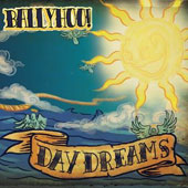 Ballyhoo!: Day Dreams [Digipak]