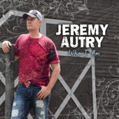 Jeremy Autry: Who I Am [Digipak]