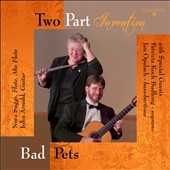 Bad Pets / Two Part Invention with Patricia Koch Budlong, soprano; Jan Opalach, bass-baritone