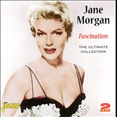 Jane Morgan: Fascination: The Ultimate Collection