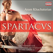 Khachaturian: Spartacus / Jurowski, Bavarian Symphony Orchestra