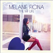 Melanie Fiona: The MF Life [Deluxe Edition]