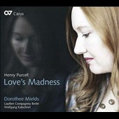 Love's Madness - Songs of Henry Purcell / Dorothee Mields, soprano