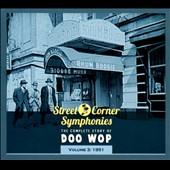 Various Artists: Street Corner Symphonies: The Complete Story of Doo Wop, Vol. 3 (1951) [Digipak]