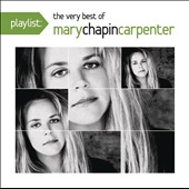 Mary Chapin Carpenter: Playlist: The Very Best of Mary Chapin Carpenter