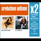 Gretchen Wilson: Here for the Party/All Jacked Up [Box]