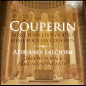 Couperin: Mass for the Parishes; Mass for the Convents / Gruppo Vocale Armoniosoincanto