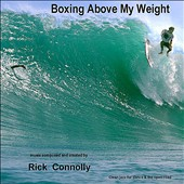 Rick Connolly: Boxing Above My Weight