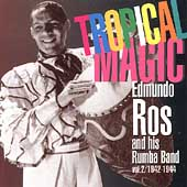 Edmundo Ros: Tropical Magic, Vol. 2: 1942-1944