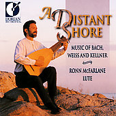 A Distant Shore - Music of Bach, Weiss & Kellner / McFarlane