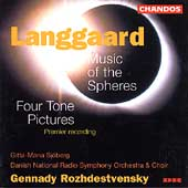 Langgaard: Music of the Spheres, etc / Rozhdestvensky, et al