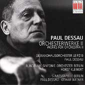 Dessau: Orchestral Works Vol 2 - Symphony no 2, etc