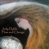 Judy Dyble: Flow and Change