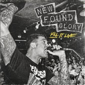New Found Glory: Kill It Live