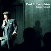 Paul F. Tompkins: Impersonal [Digipak]