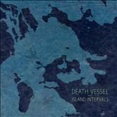 Death Vessel: Island Intervals [Digipak] *