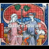 Marie et Marion - Motets & Chansons from 13th Century France / Anonymous 4