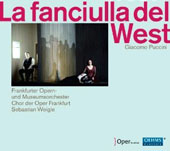 Puccini: La Fanciulla del West / Eva-Maria Westbroek, Ashley Holland, Carlo Ventre, Peter Marsh, Alfred Reiter