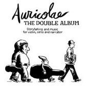 The Double Album: Storytelling and Music for Violin, Cello and Narrator - Incl. The Ugly Duckling, Two Brothers, The Emperor's New Clothes et al.