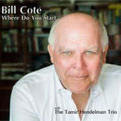 Bill Cote: Where Do You Start [Digipak]