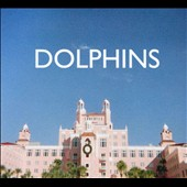 Dolphins: Dolphins [Digipak]
