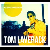 Tom Laverack: One Stop Past Your Destination [Digipak]