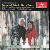 Garth Baxter (b. 1946): Songs and Arias / Katherine Unha Keem, soprano; Andrew Stewart, piano; Kathrin Murray, guitar; Peter Scott Drackley, tenor