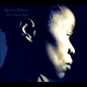 Queen Esther: The  Other Side [Slipcase]