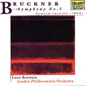Bruckner: Symphony no 5 - Schalk ed. / Botstein, London PO