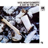 Wes Montgomery: Day I the Life [Limited Edition]