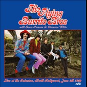 Clarence White/The Flying Burrito Brothers/Gram Parsons: Live At The Palomino, North Hollywood, June 8th 1969
