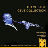 Kent Carter/Andrea Centazzo/Steve Lacy: Steve Lacy Ictus Collection