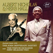 Herb Hall/Albert Nicholas: Clarinet Duets with Trio & Jazztet
