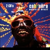 Cabruêra: Colors of Brazil [Digipak]