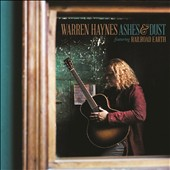 Warren Haynes: Ashes & Dust