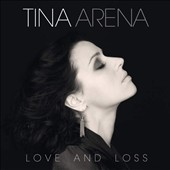 Tina Arena: Love and Loss