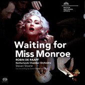 Robin de Raaff (b.1968): Waiting for Miss Monroe, opera / Laura Aikin, Dutch Nat'l Opera, Steven Sloane (live)
