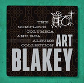 Art Blakey/Art Blakey & the Jazz Messengers: Art Blakey: The Complete Columbia & RCA Victor Albums Collectiion