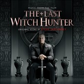 Steve Jablonsky: The Last Witch Hunter [Original Motion Picture Soundtrack] [Digipak]