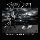 Christian Death: The Root of All Evilution [Digipak] *