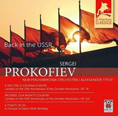 Back in the USSR - Prokofiev: A Spectre is Stalkinig Europe, Op. 74, cantata; Prosper, Our Mighty Country, cantata, Op. 114; A Toast!, Op. 85 / New Philharmonia Orch.