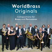 World Brass Originals - Compositions for Brass and Percussion by Marcin Blazewicz, Theo Brandmüller, Tom Harrold, Hannu Kella & Lorenz Raab / World Brass