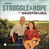 Agustin Lira: Songs of Struggle and Hope [Blister]