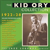 Kid Ory: The Kid Ory Collection, 1922-28 *