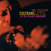 John Coltrane/John Coltrane Quartet: Live at the Village Vanguard [Japan]
